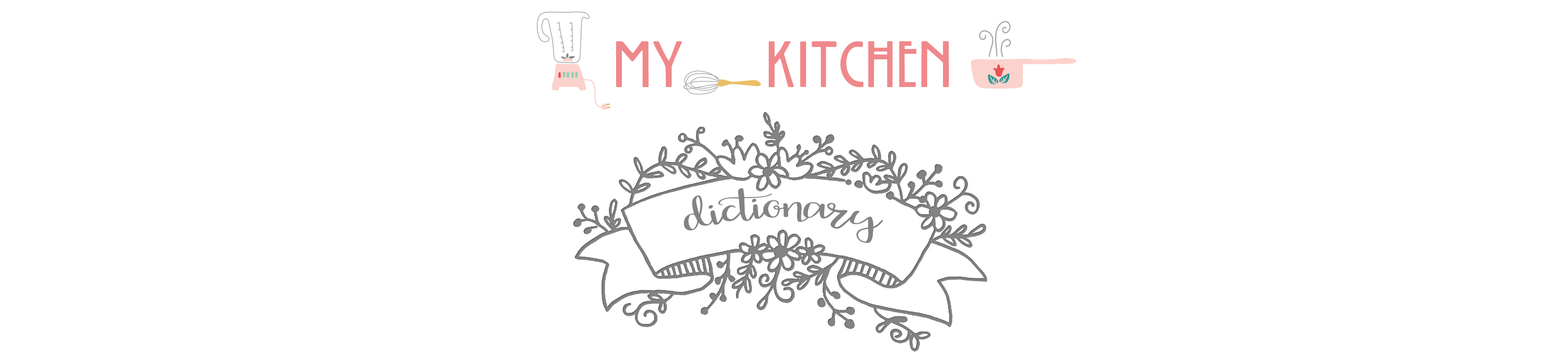 My Kitchen Dictionary